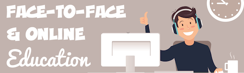 Face-to-Face & Online Education